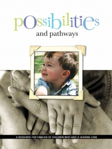 Possibilities and Pathways