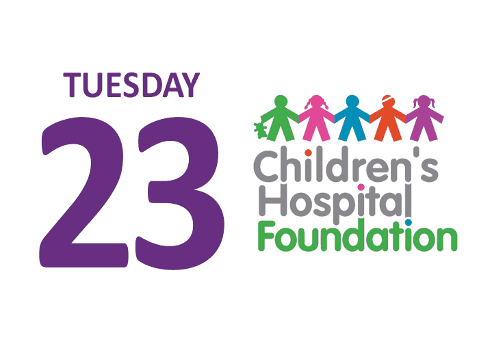 Tuesday 23 Children's Hospital Foundation