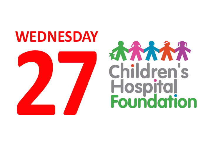 Wednesday 27 Children's Hospital Foundation