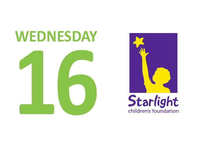 Wednesday 16 Starlight Children's Foundation