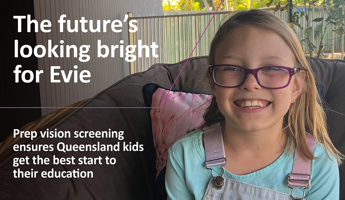 The futures looking bright for Evie Prep vision screening ensures Queensland kids get the best start to their education